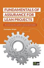 Fundamentals of Assurance for Lean Projects: An overview for auditors and project teams