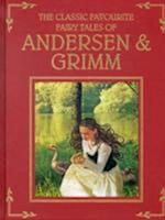The Classic Fairy Tales of Andersen & Grimm