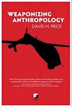 Weaponizing Anthropology (Counterpunch)