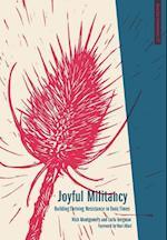 Joyful Militancy (Anarchist Interventions)