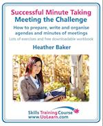 Successful Minute Taking - Meeting the Challenge af Heather Baker