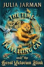 The Time-Travelling Cat and the Great Victorian Stink (Time-Travelling Cat, nr. 6)