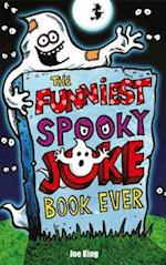 The Funniest Spooky Joke Book Ever af Joe King