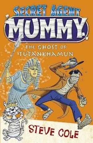 Secret Agent Mummy: The Ghost of Tutankhamun