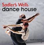 Sadler's Wells af Sarah Crompton