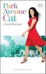 Park Avenue Cat (Oberon Modern Plays)