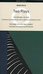 Marivaux: Two Plays - The Triumph of Love & The Game of Love and Chance af Pierre De Marivaux