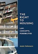 The Right to Housing (Library of Hebrew Bible/ Old Testament Studies)
