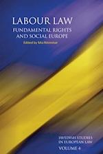 Labour Law, Fundamental Rights and Social Europe (Swedish Studies in European Law, nr. 4)