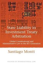 State Liability in Investment Treaty Arbitration (Studies in International Law)