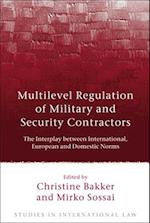 Multilevel Regulation of Military and Security Contractors af Christine Bakker