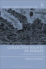 Collective Rights in Europe (Modern Studies In European Law)