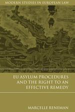 EU Asylum Procedures and the Right to an Effective Remedy (Modern Studies In European Law)