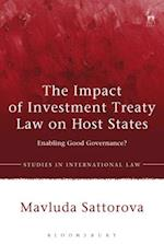 The Impact of Investment Treaty Law on Host States (Studies in International Law)