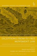 Exceptions from EU Free Movement Law (Modern Studies In European Law)