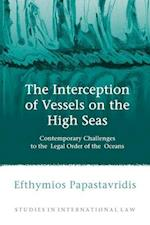 The Interception of Vessels on the High Seas (Studies in International Law)