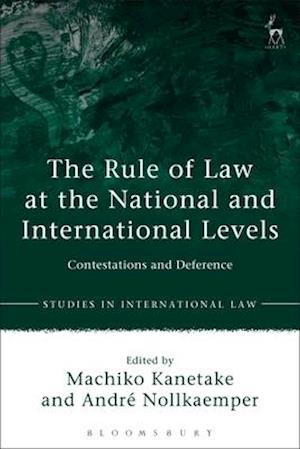 The Rule of Law at the National and International Levels
