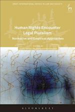 Human Rights Encounter Legal Pluralism (Onati International Series in Law and Society)