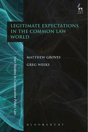 Bog, hardback Legitimate Expectations in the Common Law World af Matthew Groves