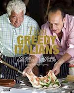 Two Greedy Italians af Antonio Carluccio
