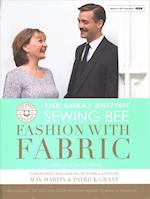 The Great British Sewing Bee: Fashion with Fabric (The Great British Sewing Bee)