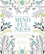 The Coloring Book of Mindfulness af Quadrille Publishing