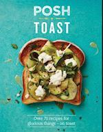 Posh Toast af Emily Kydd