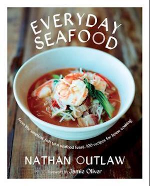 Bog, hardback Everyday Seafood af Nathan Outlaw