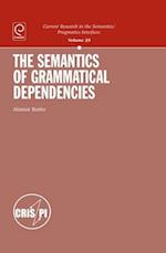 The Semantics of Grammatical Dependencies af Alastair Butler