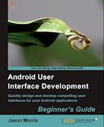 Android User Interface Development af Jason Morris