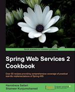 Spring Web Services 2 Cookbook af Hamidreza Sattari