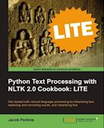 Python Text Processing with NLTK 2.0 Cookbook: LITE af Jacob Perkins