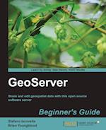 Geoserver Beginner's Guide