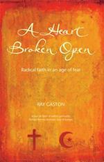 Heart Broken Open