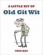 A Little Bit of Old Git Wit (Wit)