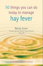 50 Things You Can Do To Manage Hay Fever (50 Things)