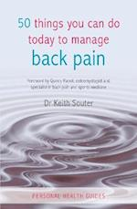 50 Things You Can Do Today To Manage Back Pain (50 Things)
