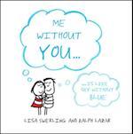 Me Without You af Ralph Lazar, Lisa Swerling