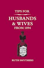 Tips for Husbands and Wives from 1894 af Ruth Smythers