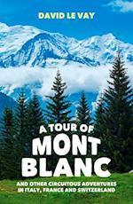 A Tour of Mont Blanc