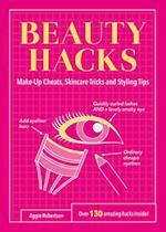 Beauty Hacks (Life Hacks)