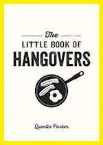 The Little Book of Hangovers (The Little Book of)