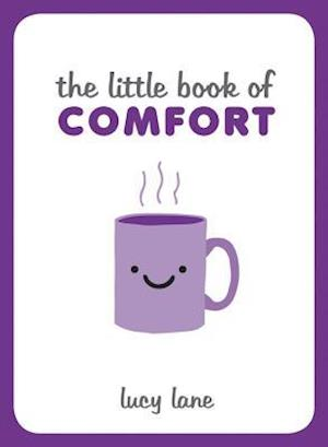 The Little Book of Comfort