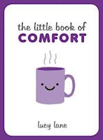 The Little Book of Comfort (The Little Book of)
