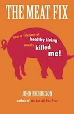 The Meat Fix af John Nicholson