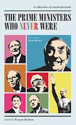 Prime Ministers Who Never Were