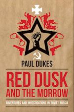 Red Dusk and the Morrow af Paul Dukes