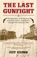 Last Gunfight af Jeff Guinn