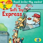 The Soft Toy Express (Pixi, nr. 7)