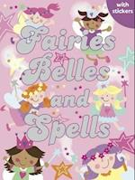 Fairies, Belles and Spells (Sparkly Colouring & Activity)